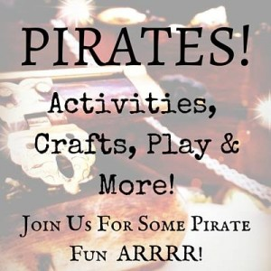 Tons of Pirate theme activities, crafts & play
